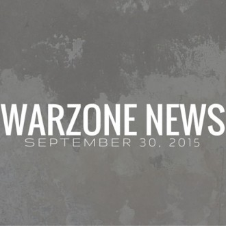 Warzone News September 30, 2015