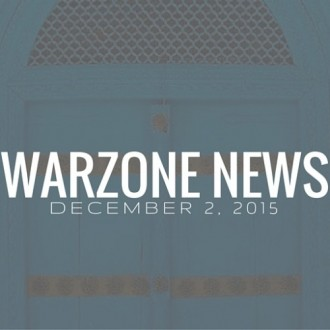 Warzone News December 2, 2015
