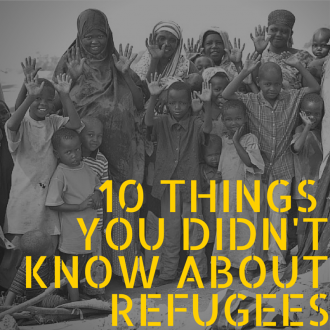 10 Things You Didn't Know About Refugees