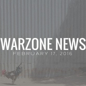 Warzone News February 17, 2016