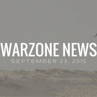 Warzone News September 23, 2015