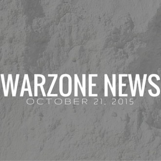Warzone News October 21, 2015