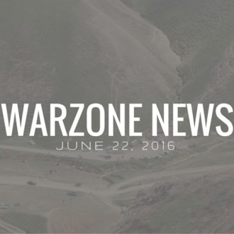 Warzone News: June 22, 2016