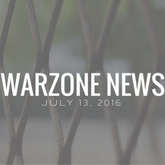 Warzone News: July 13, 2016
